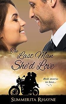 Last Man She'd Love by [Summerita Rhayne]