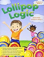 Lollipop Logic Book: Grades K-3