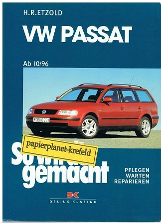 So wird's gemacht 109. VW Passat ab 10/96,Limousine/Variant ; 3768810267