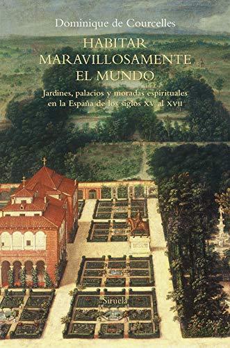 Habitar maravillosamente el mundo: Jardines, palacios y moradas espirituales en la España de los siglos XV al XVII: 98 (El Árbol del Paraíso)
