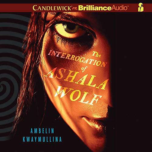 The Interrogation of Ashala Wolf cover art