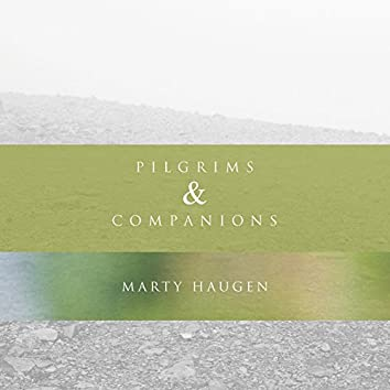 Pilgrims & Companions