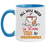 N\A Todo lo Que Necesitas es té de Amor y Tazas Decorativas de Stroopwafels