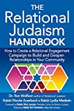 The Relational Judaism Handbook: How to Create a Relational Engagement Campaign to Build and Deepen Relationships in Your Community