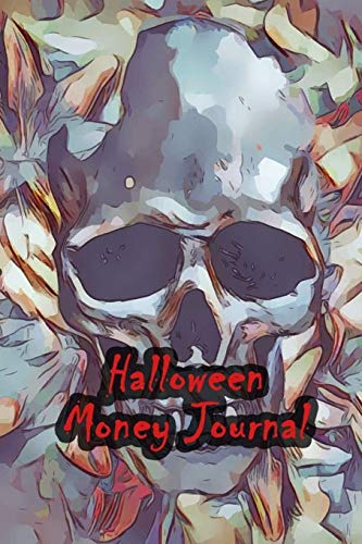 Halloween Money Journal: 52 Weeks Money Planner Notebook To Debt Out or Passive Income | Skull Wallpaper Print