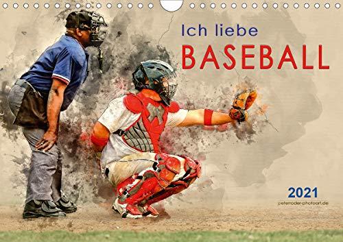 Ich liebe Baseball (Wandkalender 2021 DIN A4 quer)