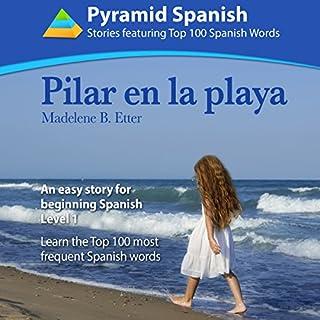Pilar en la Playa: An Easy Story for Beginning Spanish Level 1 audiobook cover art