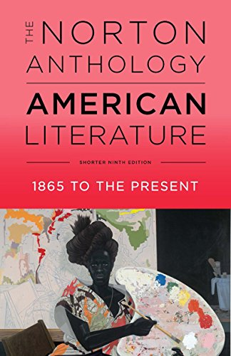 The Norton Anthology of American Literature (Shorter Ninth Edition) (Vol. Volume 2)