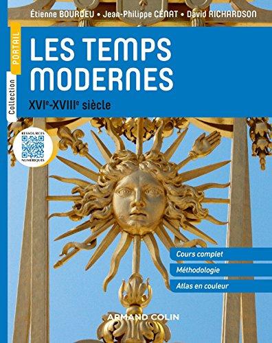 Les Temps modernes - XVIe-XVIIIe s.: XVIe-XVIIIe siècle