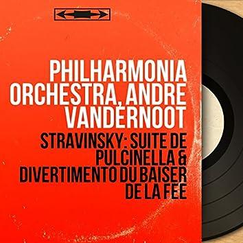 Stravinsky: Suite de Pulcinella & Divertimento du Baiser de la fée (Stereo Version)
