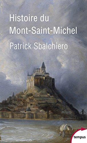 Histoire du Mont Saint-Michel (TEMPUS t. 586) (French Edition)