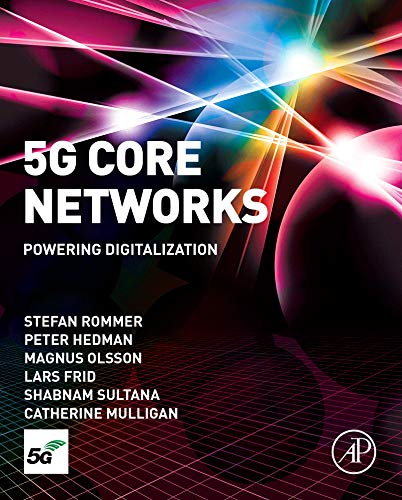 5G Core Networks: Powering Digitalization