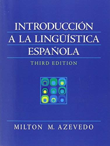 Introduccion A La Linguistica Espanola (3rd Edition) (Spanish Edition)