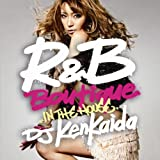 R&B BOUTIQUE-in the house-