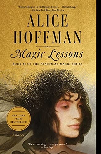 Compare Textbook Prices for Magic Lessons: Book #1 of the Practical Magic Series 3  ISBN 9781982108854 by Hoffman, Alice