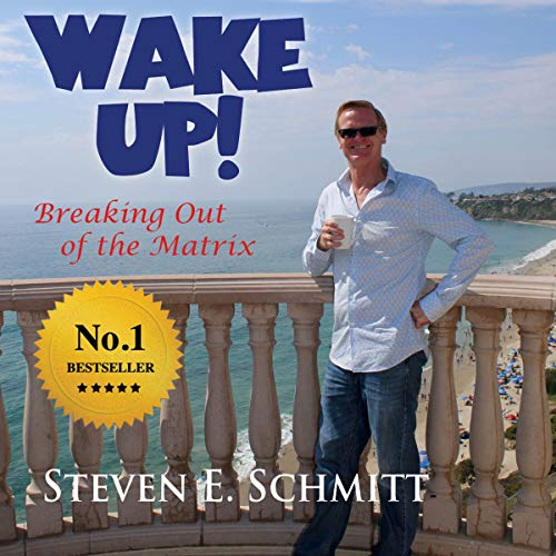 Wake Up!: Breaking Out of the Matrix audiobook cover art
