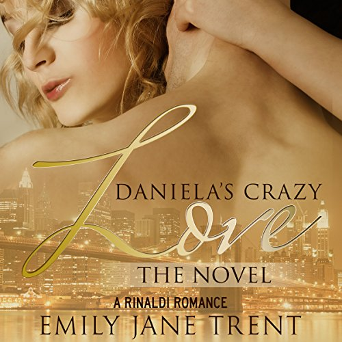 Daniela's Crazy Love: The Novel cover art