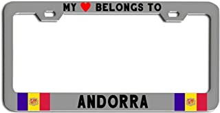 My heart belongs to Andorra Country Flag License Plate frame Tag auto cover, Car parts CHROME rust-free durable quality National International
