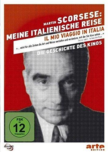 Die Geschichte des Kinos - Martin Scorsese: Meine italienische Reise