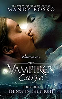 The Vampire's Curse (Things in the Night Book 1) by [Mandy Rosko]