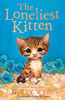 The Loneliest Kitten (Holly Webb Animal Stories)