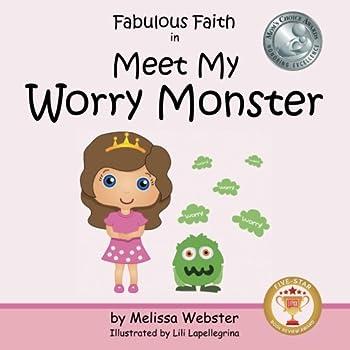 Fabulous Faith in Meet My Worry Monster  Volume 1