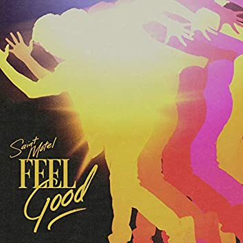 Feel Good (From the Netflix Film YES DAY)