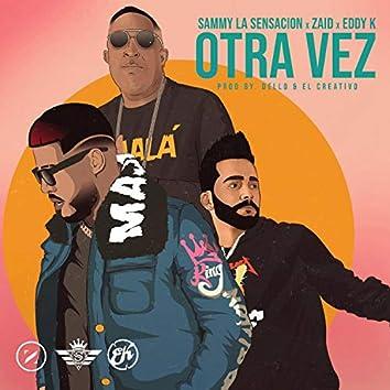 Otra Vez (feat. Zaid & Eddy K)
