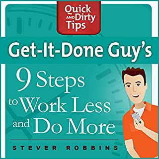 Get-It-Done-Guy's 9 Steps to Work Less and Do More audiobook cover art