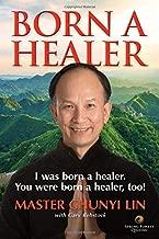 Born A Healer: I Was Born a Healer. You Were Born a Healer, Too!