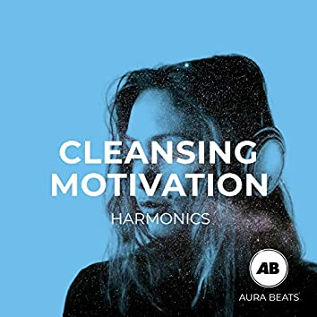 Cleansing Motivation Harmonics