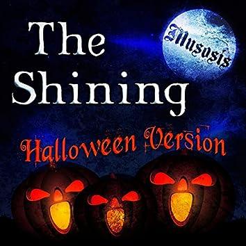 The Shining (Halloween Version)