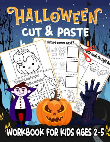 Halloween cut and paste workbook for kids ages 2-5: activity book for kids with coloring and cutting , scissor skills preschool workbooks ( cut and paste preschool workbook )