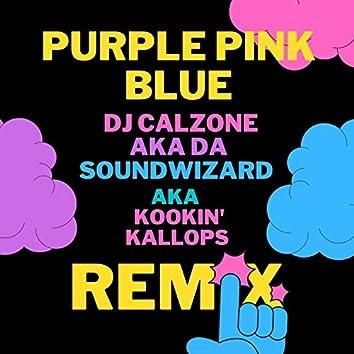Purple Pink Blue (feat. Kookin' Kallops)
