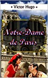 NOTRE-DAME DE PARIS. Illustré - Format Kindle - 0,99 €