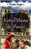 NOTRE-DAME DE PARIS. Illustré - Format Kindle - 0,99 €