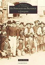 Peyrolles-en-Provence à Jouques (De) (French Edition)