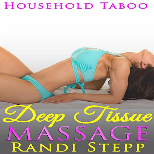 Deep Tissue Massage: Household Taboo audiobook cover art