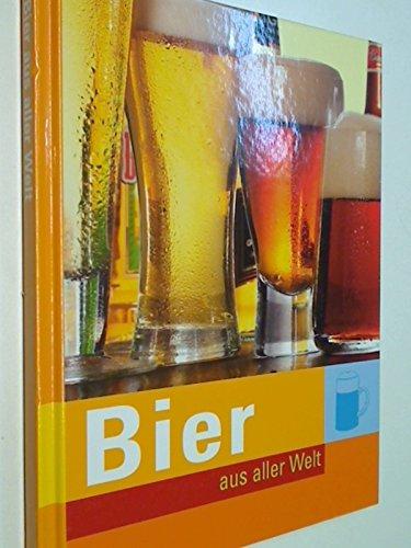 Bier aus aller Welt 3625112345, 9783625112341