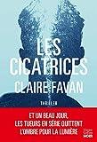 Les cicatrices: le nouveau thriller de la plus machiavélique des autrices du genre...