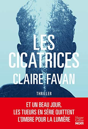 Les cicatrices: le nouveau thriller de la plus machiavélique des autrices du genre (HarperCollins)