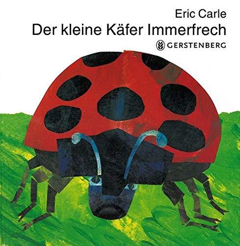 Der Kleine Kafer Immerfrech/ The Very Grouchy Ladybug