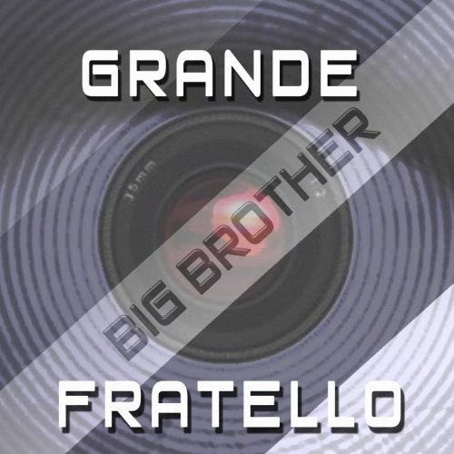 Grande Fratello Sigla Tv (Big Brother Theme)