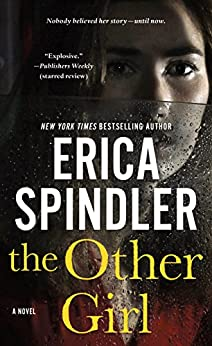 The Other Girl: A Novel by [Erica Spindler]