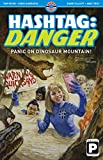 Hashtag Danger: Panic on Dinosaur Mountain! (1)