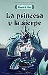 La princesa y la sierpe: Cuentos de Zoria par Nurdin