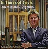 In Times of Crisis by ADAM BRAKEL (2014-07-29)