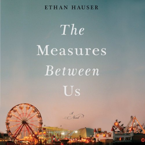 The Measures Between Us audiobook cover art