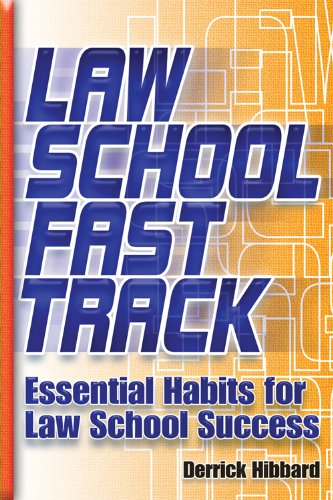 Law School Fast Track: Essential Habits for Law School Success