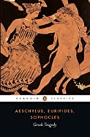 Greek Tragedy (Penguin Classics) by Aeschylus Euripides Sophocles(2009-05-26)